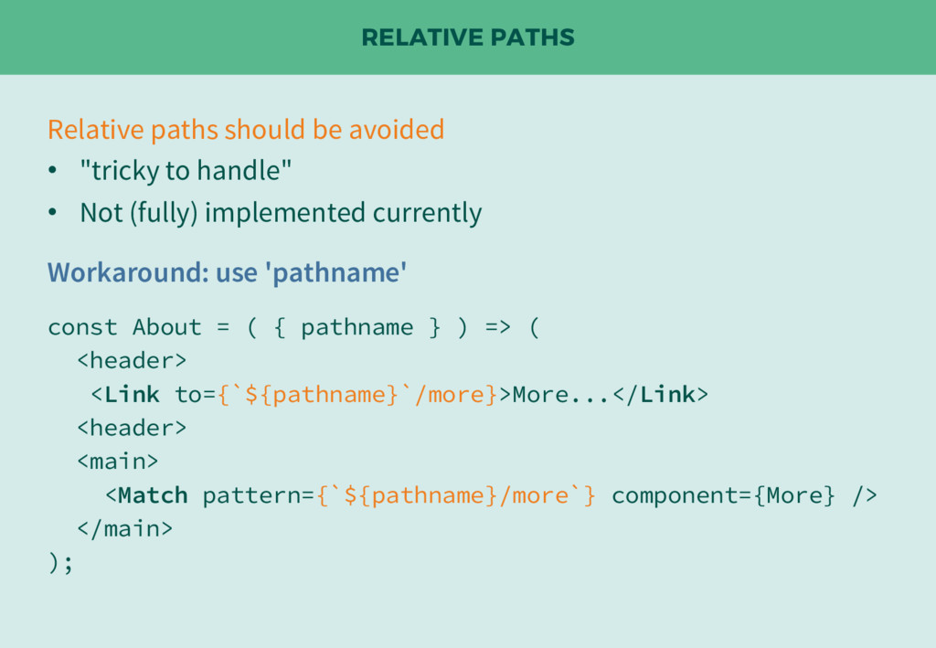 RELATIVE PATHS Relative paths should be avoided...
