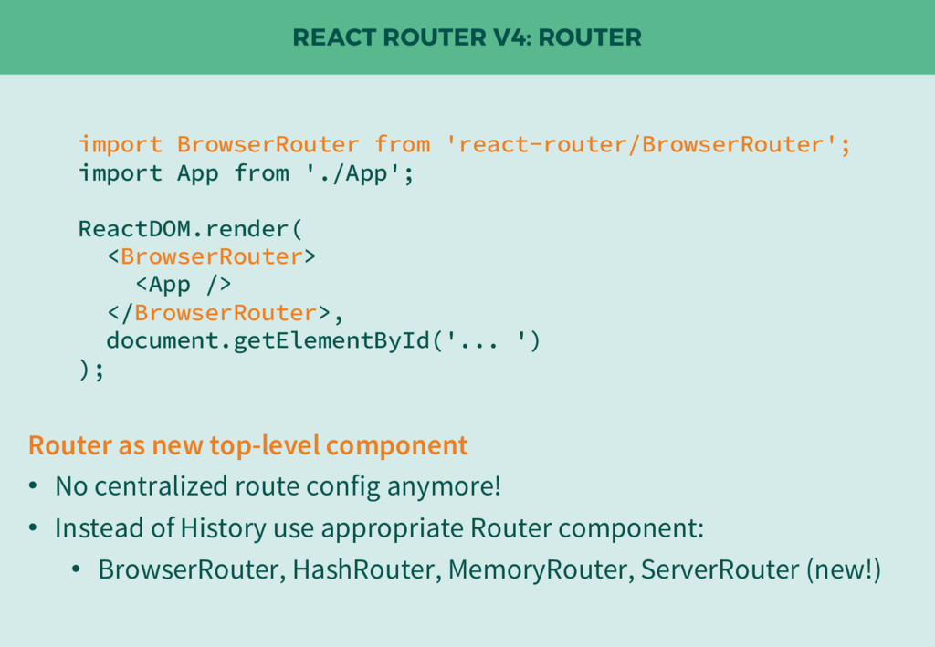REACT ROUTER V4: ROUTER import BrowserRouter fr...
