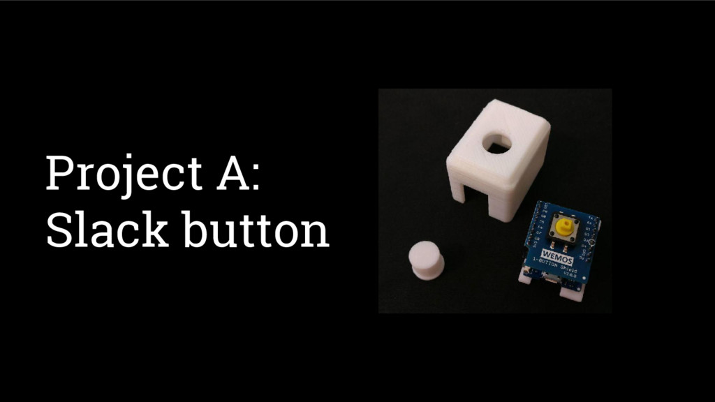 Project A: Slack button