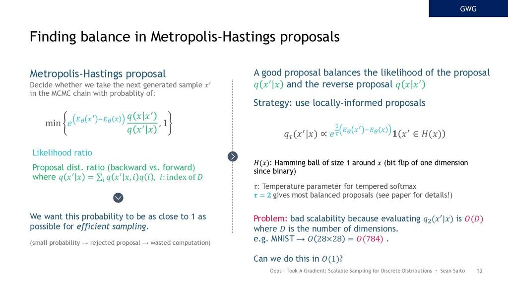 12 Metropolis-Hastings proposal Decide whether ...