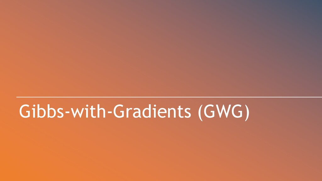 Gibbs-with-Gradients (GWG)