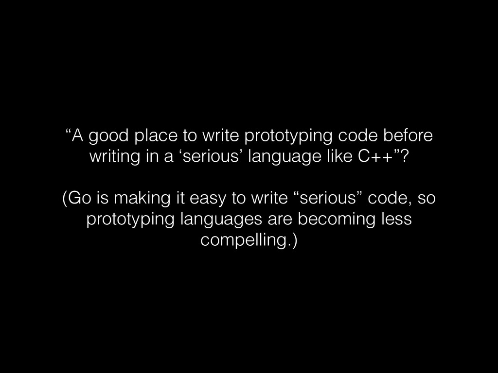 """A good place to write prototyping code before ..."