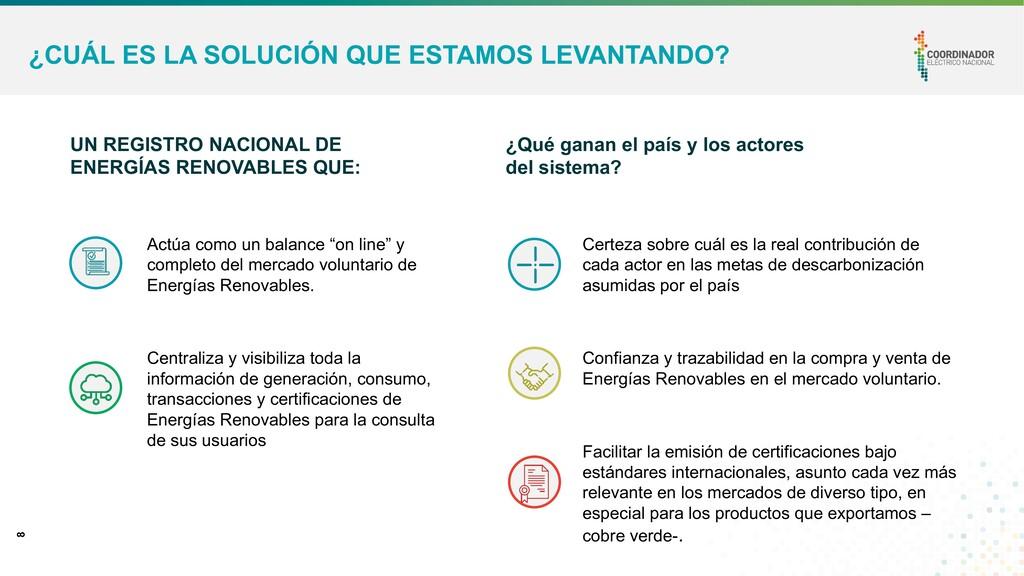 8 ¿CUÁL ES LA SOLUCIÓN QUE ESTAMOS LEVANTANDO? ...