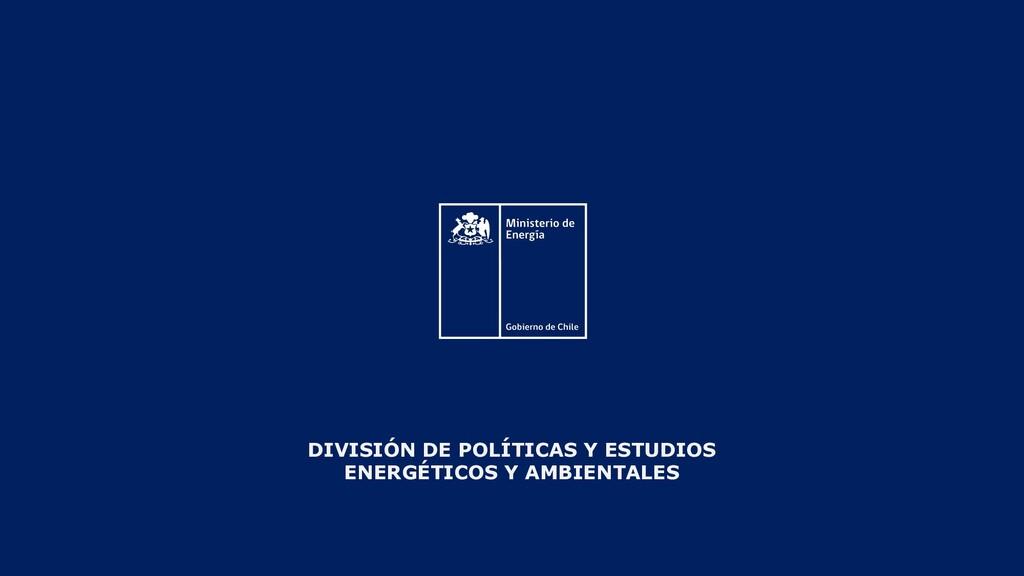 DIVISIÓN DE POLÍTICAS Y ESTUDIOS ENERGÉTICOS Y ...