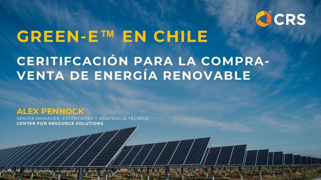 GREEN-E™ EN CHILE CERITIFCACIÓN PARA LA COMPRA-...