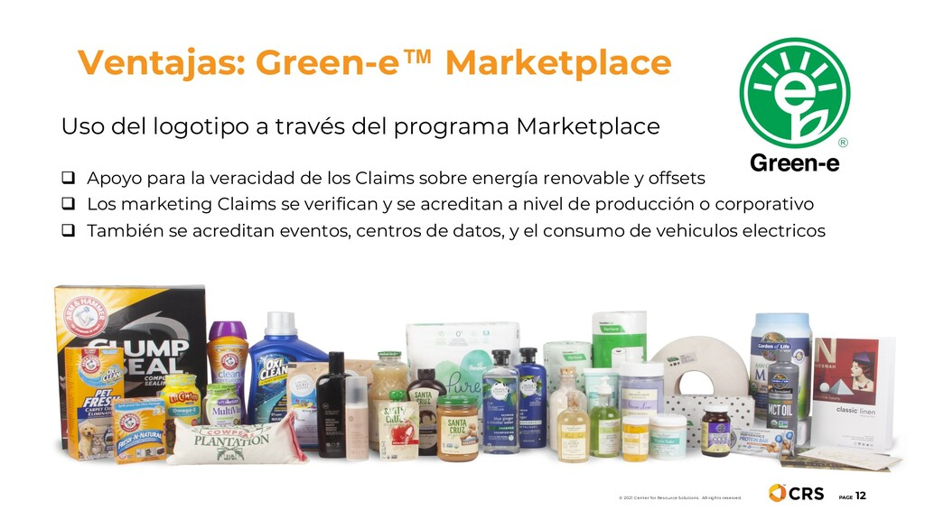 Ventajas: Green-e™ Marketplace PAGE 12 © 2021 C...