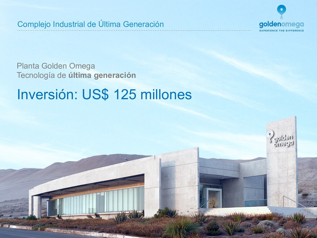 www.goldenomega.cl Planta Golden Omega Tecnolog...