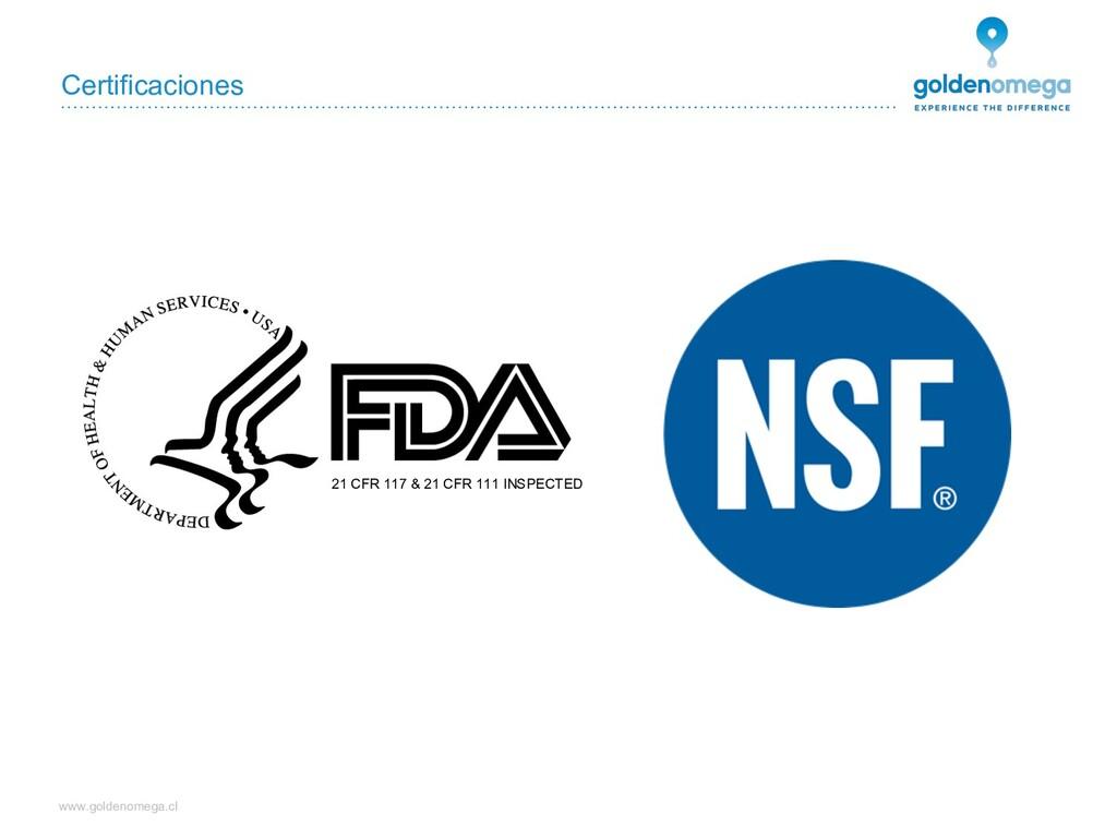 www.goldenomega.cl Certificaciones 21 CFR 117 &...