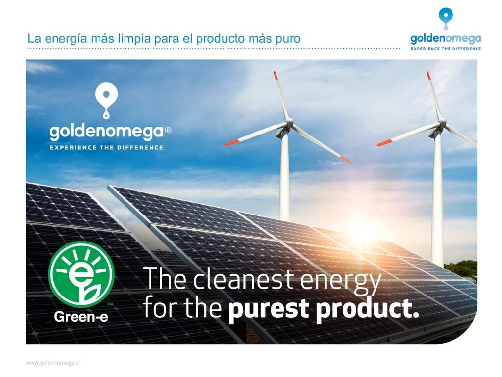 www.goldenomega.cl La energía más limpia para e...