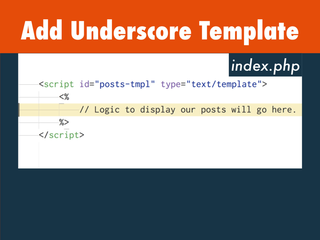 Add Underscore Template index.php