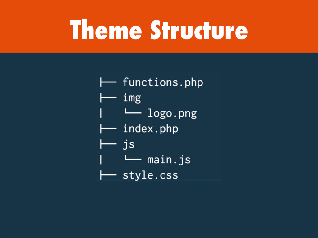 Theme Structure
