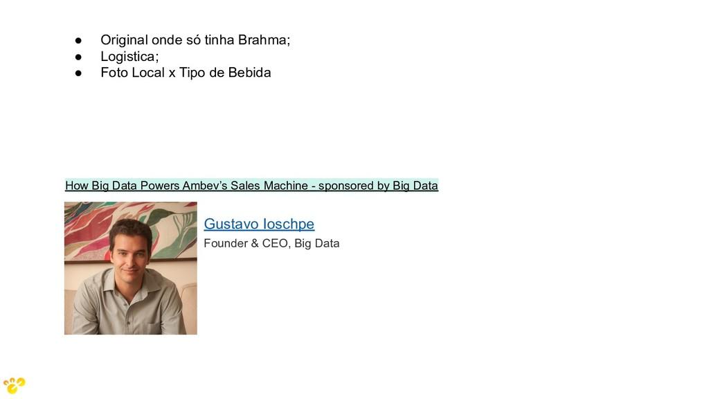 How Big Data Powers Ambev's Sales Machine - spo...