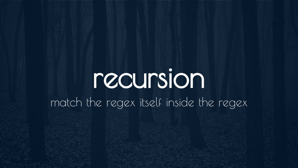 recursion match the regex itself inside the reg...