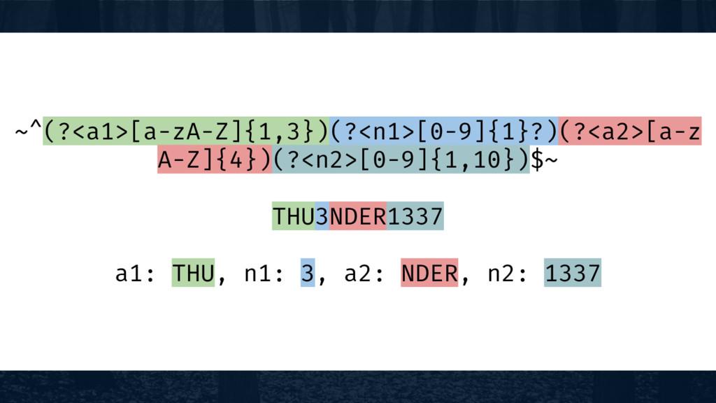 ~^(?<a1>[a-zA-Z]{1,3})(?<n1>[0-9]{1}?)(?<a2>[a-...