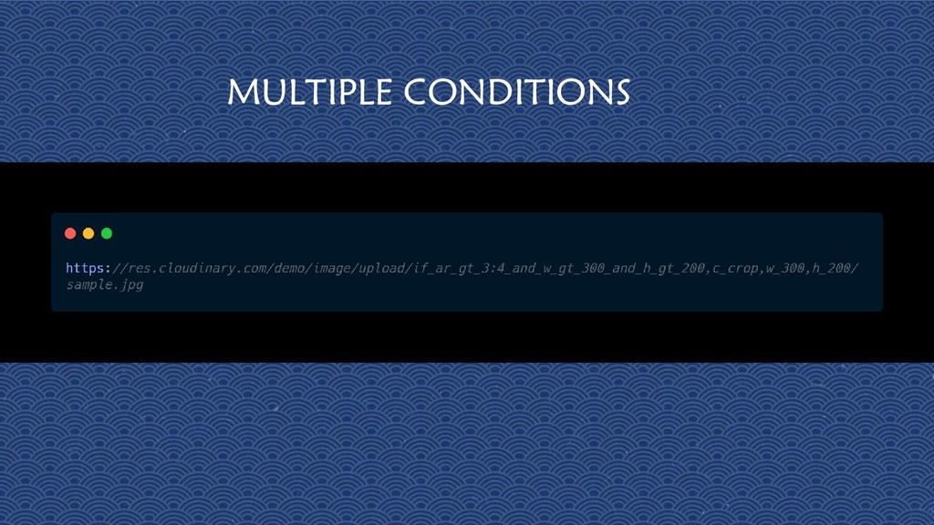 28 MULTIPLE CONDITIONS