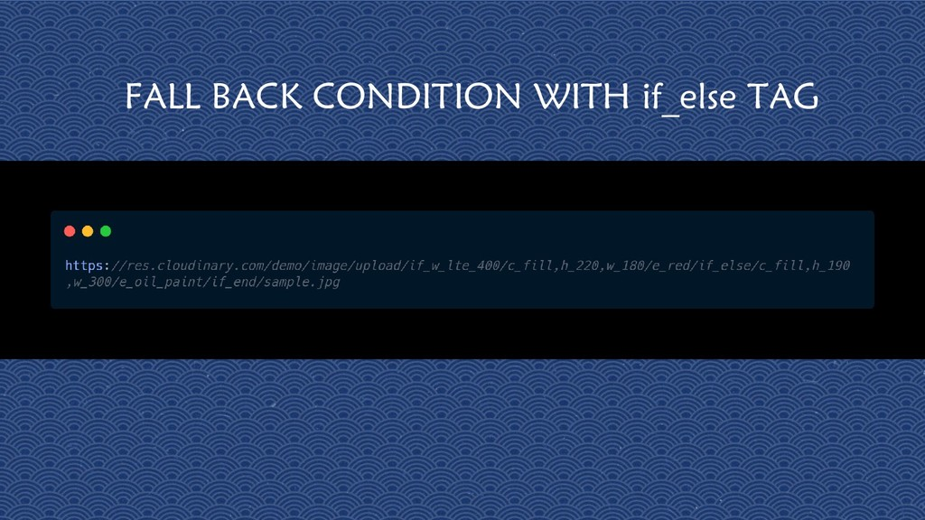 30 FALL BACK CONDITION WITH if_else TAG
