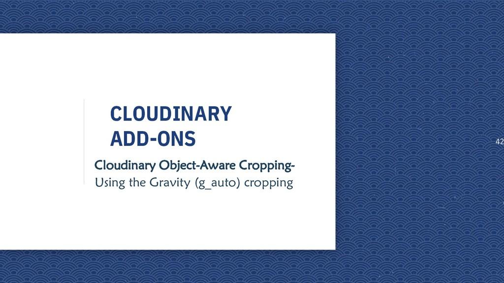 CLOUDINARY ADD-ONS Cloudinary Object-Aware Crop...