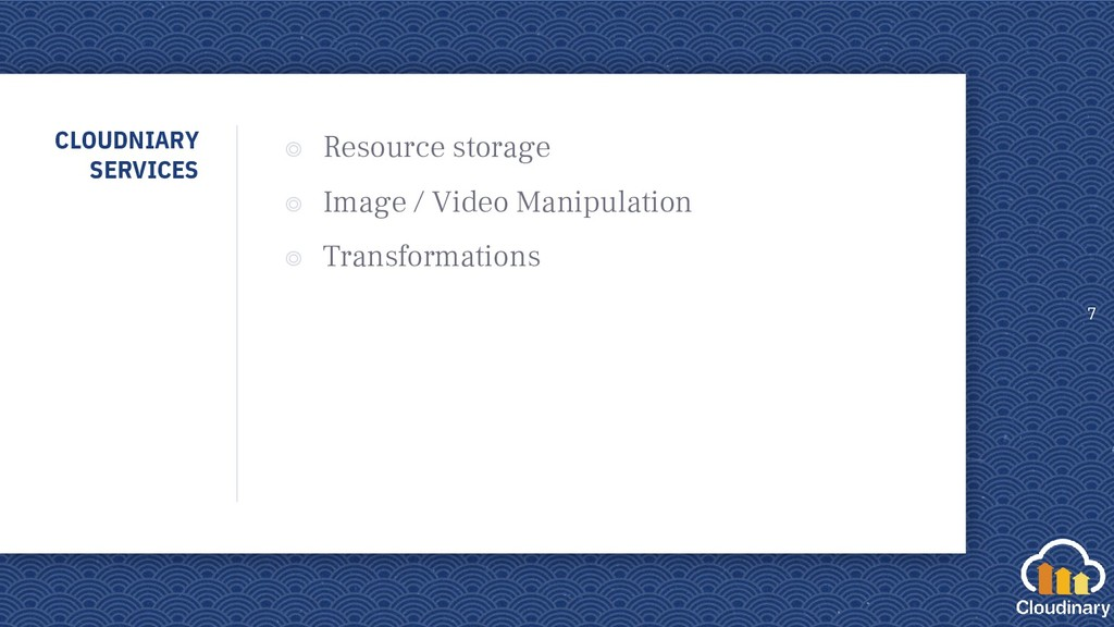 CLOUDNIARY SERVICES ◎ Resource storage ◎ Image ...