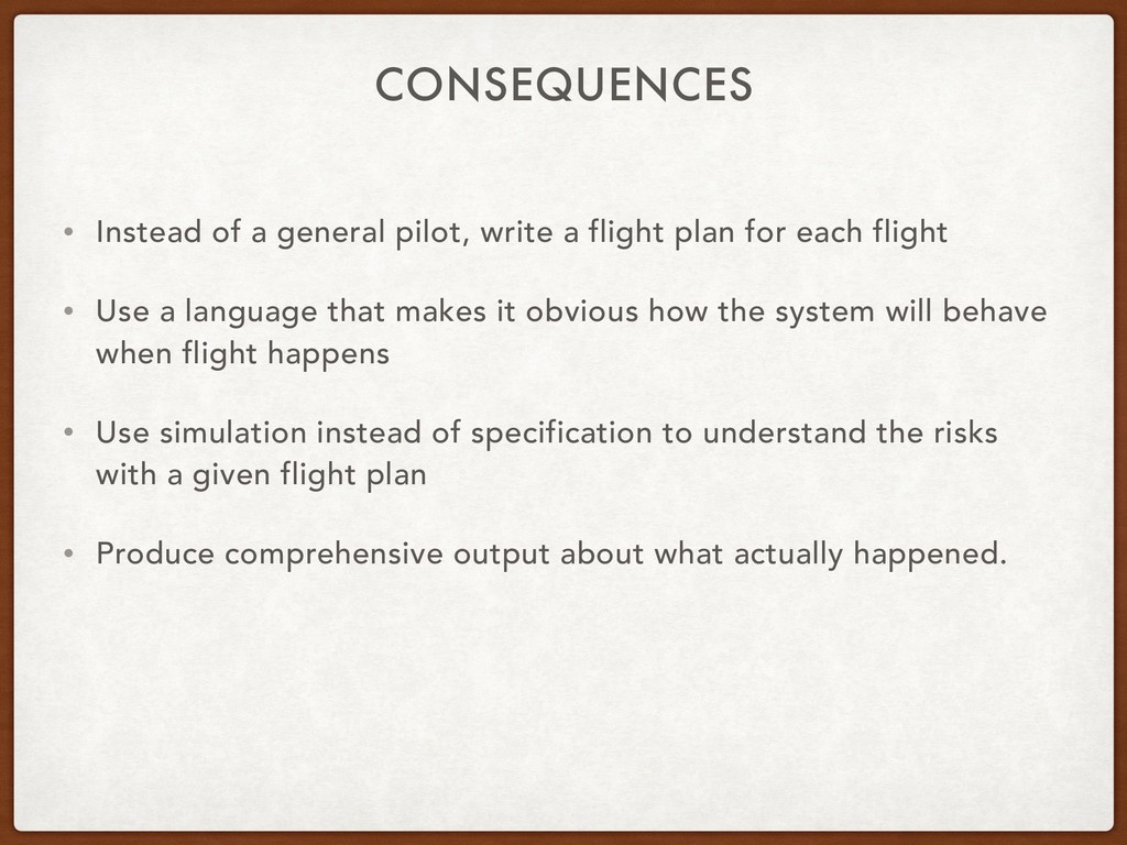 CONSEQUENCES • Instead of a general pilot, writ...