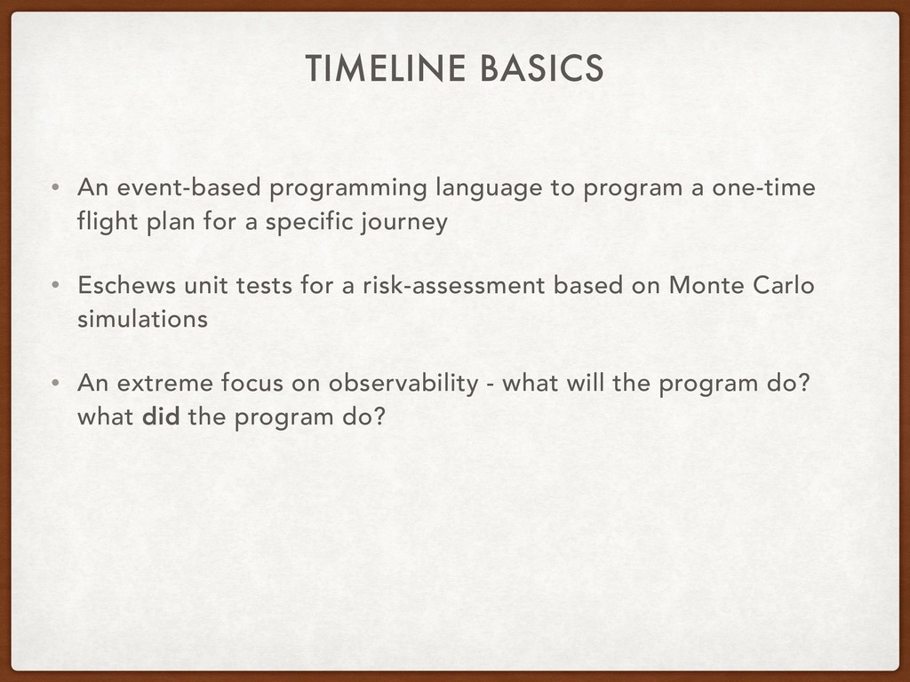 TIMELINE BASICS • An event-based programming la...