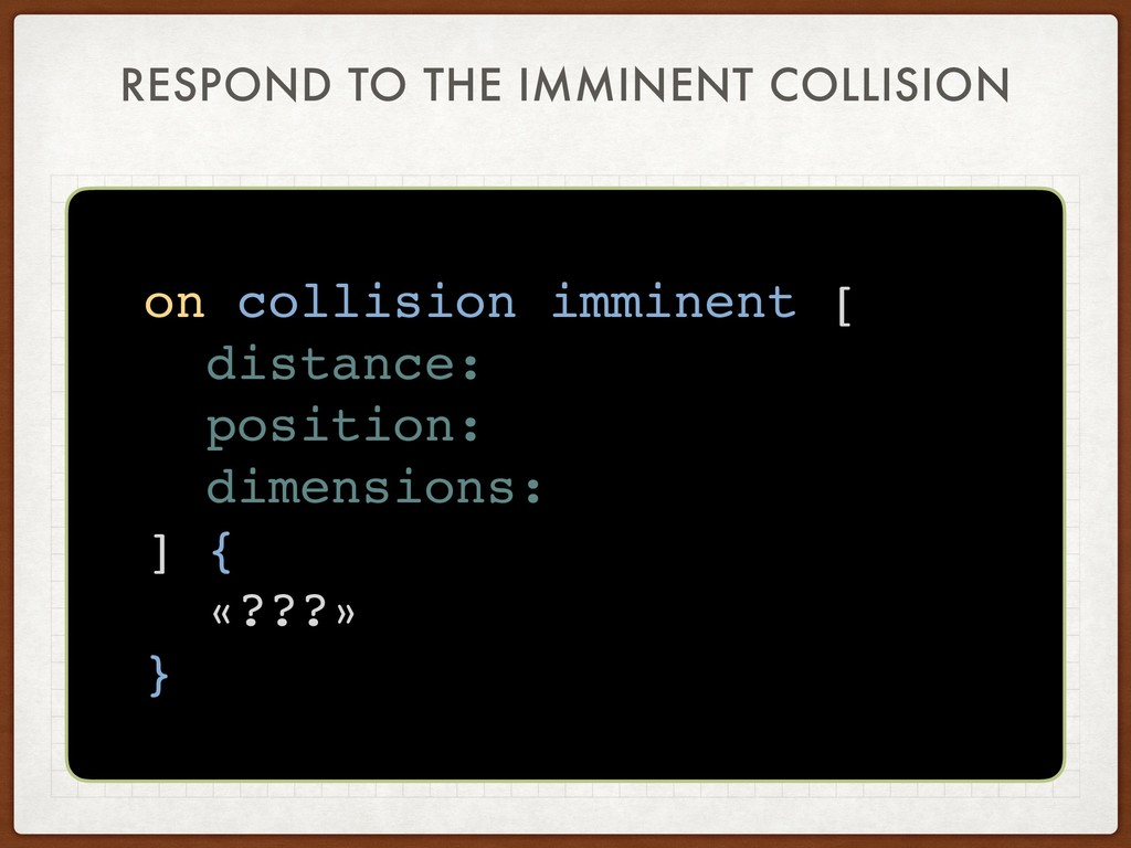 RESPOND TO THE IMMINENT COLLISION on collision ...