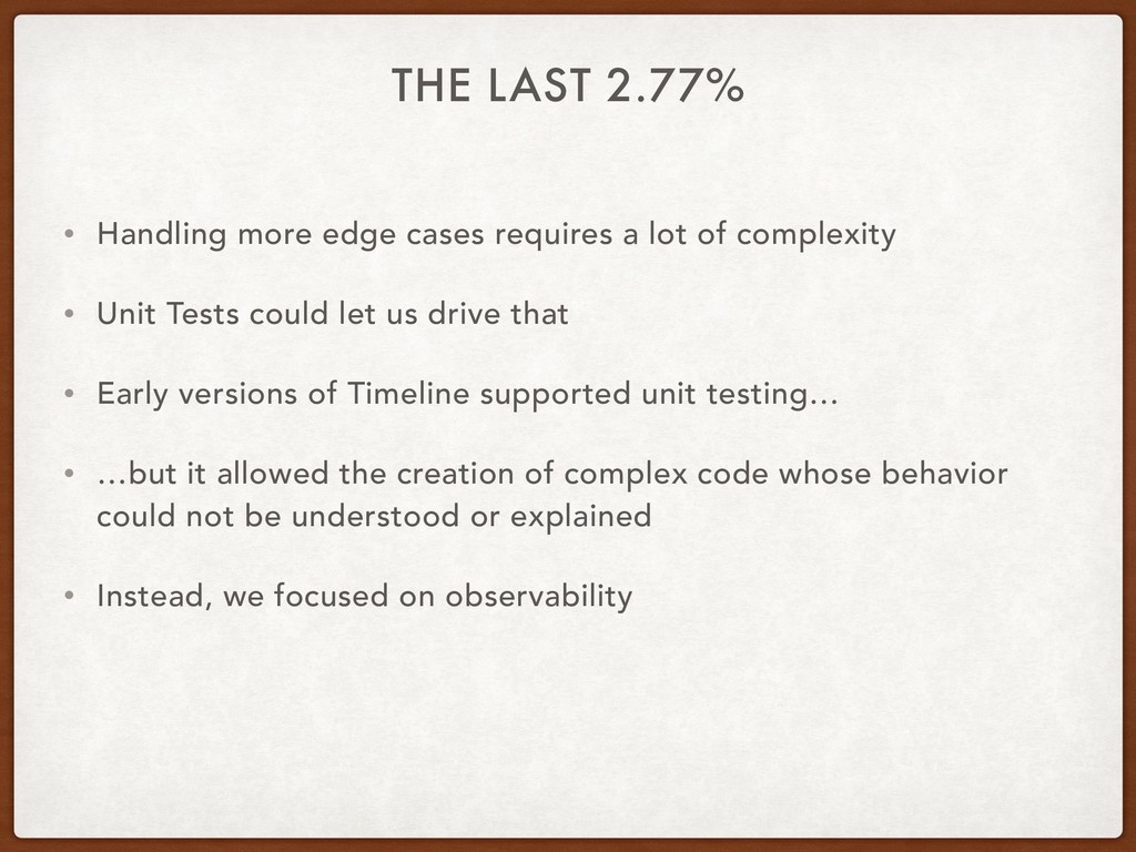 THE LAST 2.77% • Handling more edge cases requi...