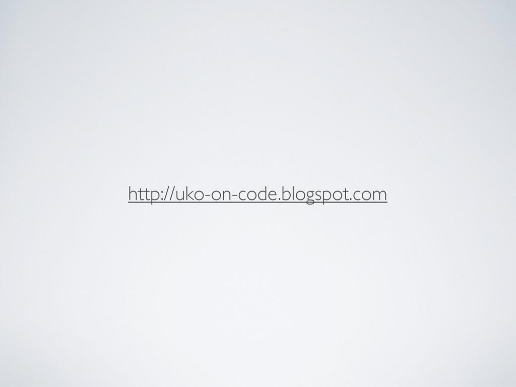 http://uko-on-code.blogspot.com