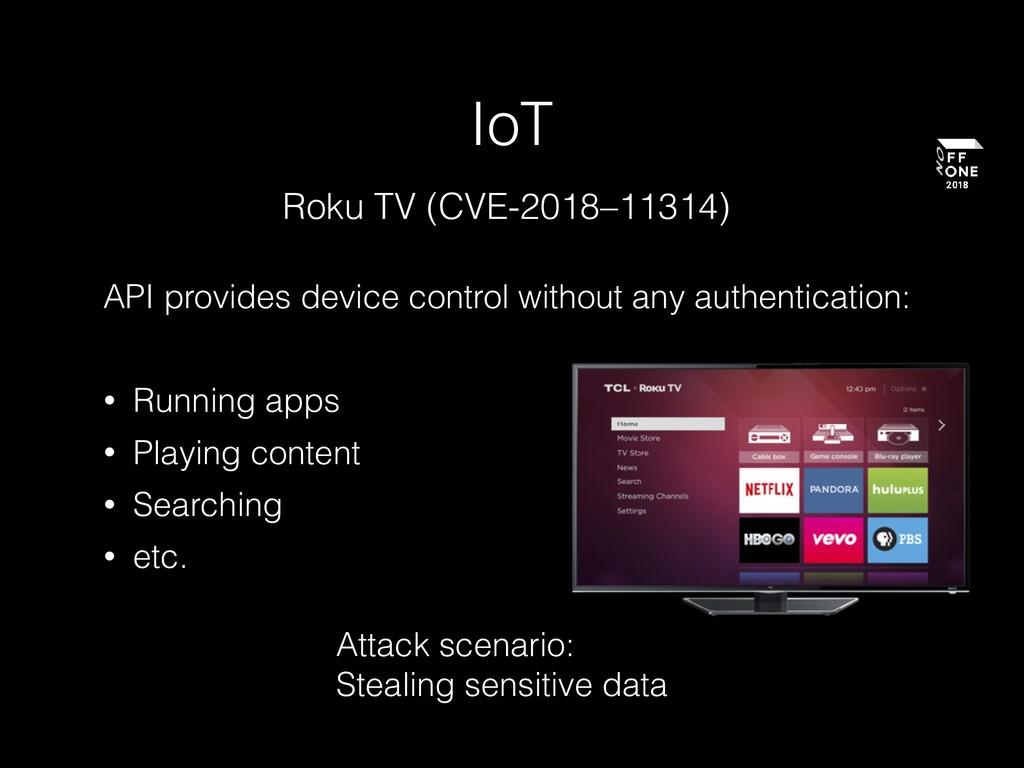 IoT Roku TV (CVE-2018–11314) API provides devic...