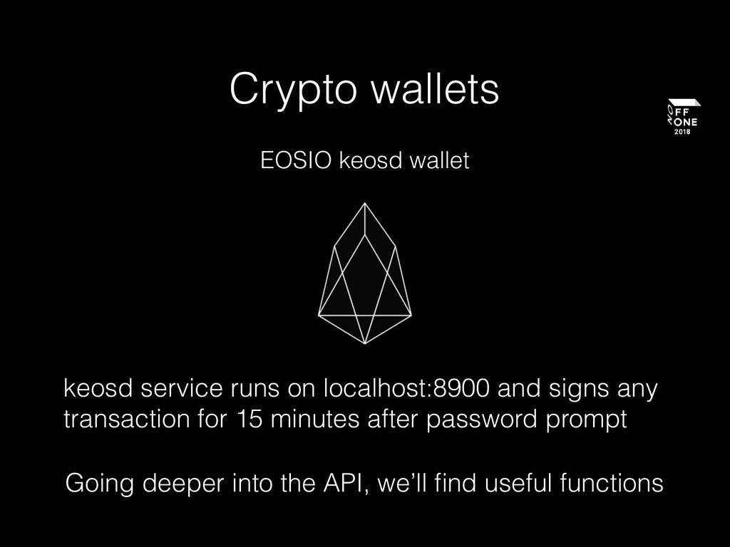 Crypto wallets EOSIO keosd wallet keosd service...