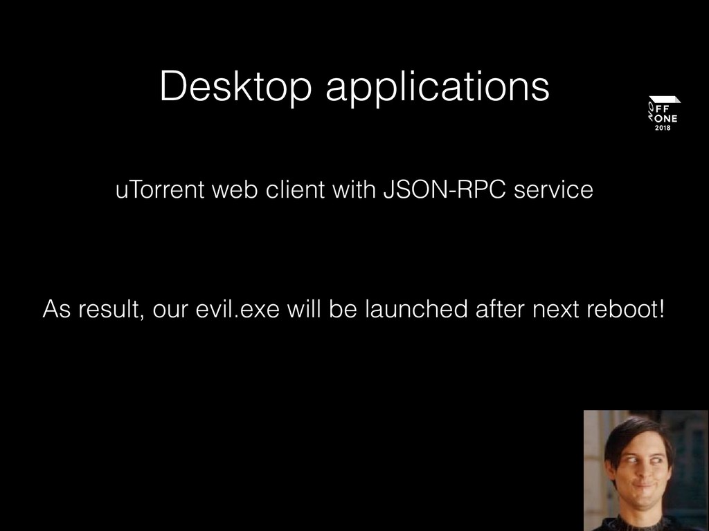 Desktop applications As result, our evil.exe wi...