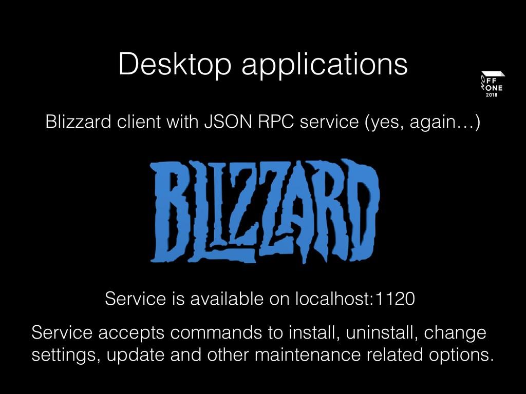 Desktop applications Blizzard client with JSON ...