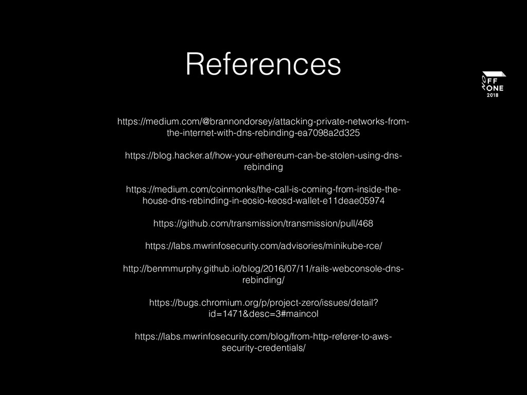 References https://medium.com/@brannondorsey/at...