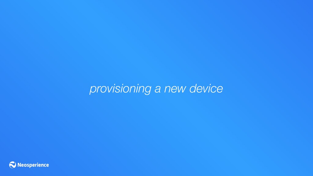 provisioning a new device