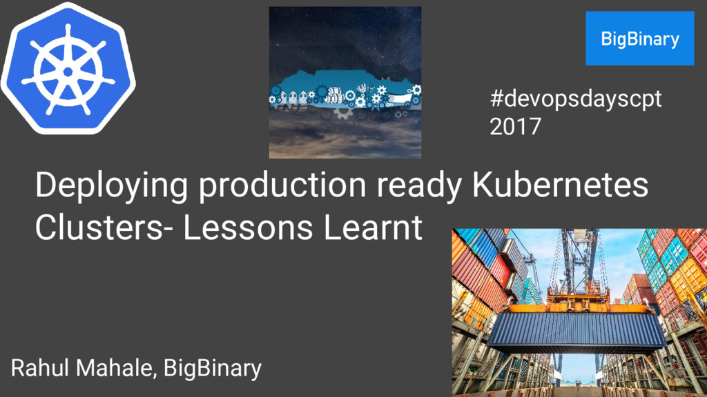 Deploying production ready Kubernetes Clusters-...