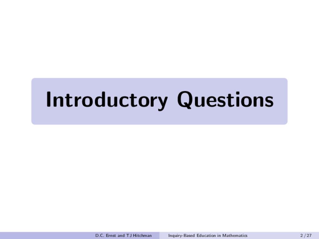 Introductory Questions Introductory Questions I...