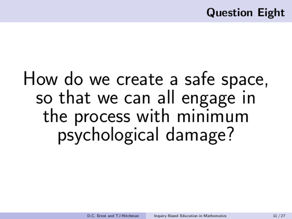 Question Eight How do we create a safe space, s...