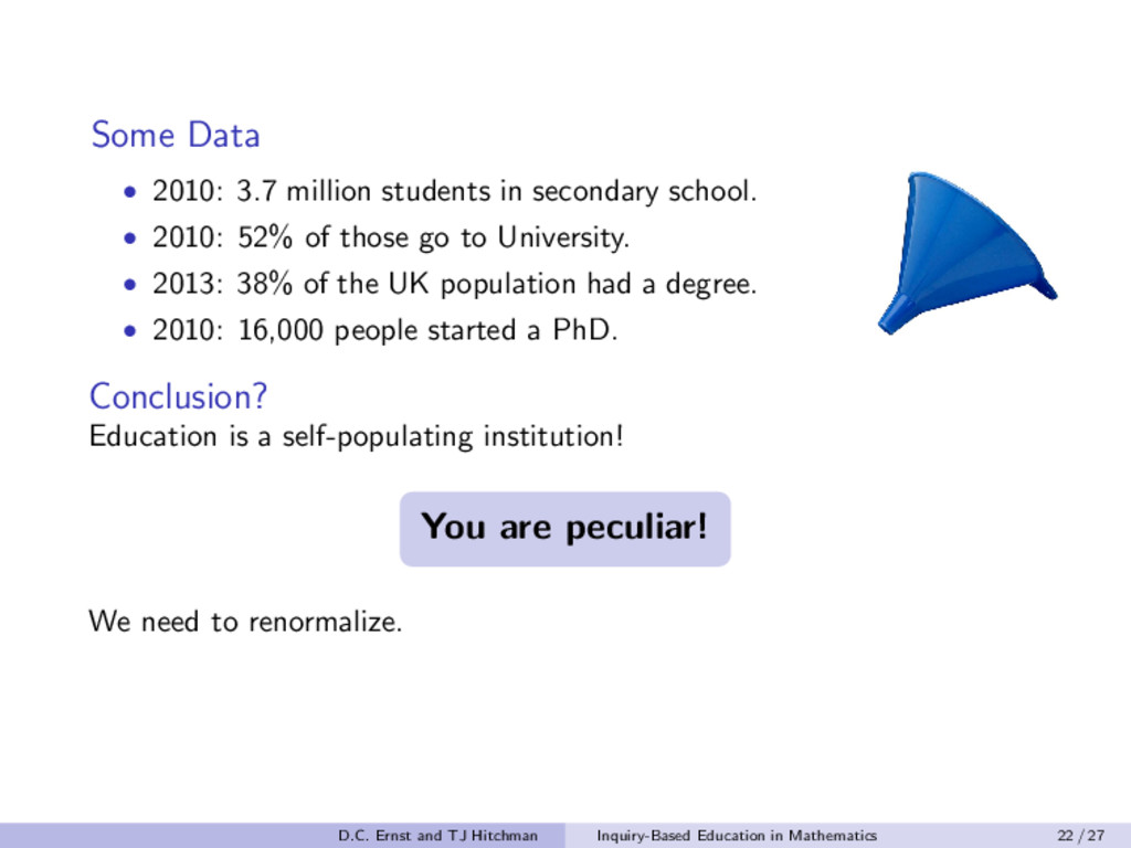 Some Data • 2010: 3.7 million students in secon...