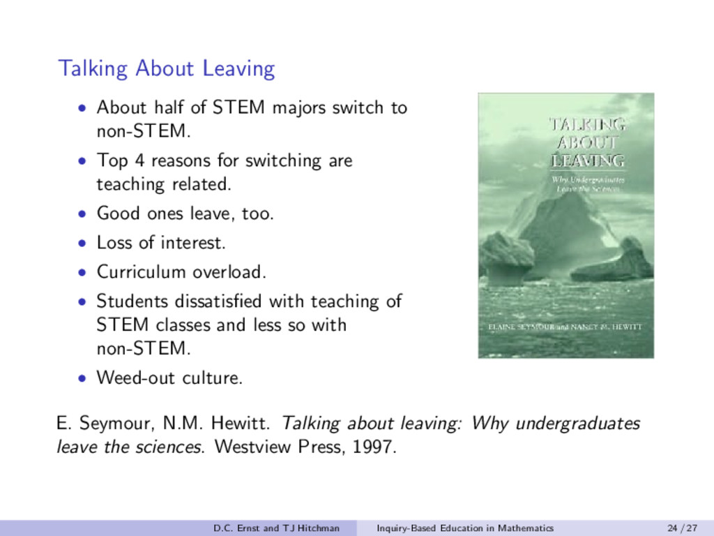 Talking About Leaving • About half of STEM majo...