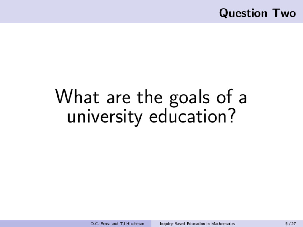 Question Two What are the goals of a university...