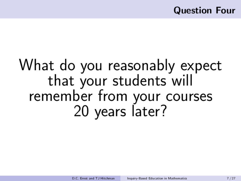 Question Four What do you reasonably expect tha...