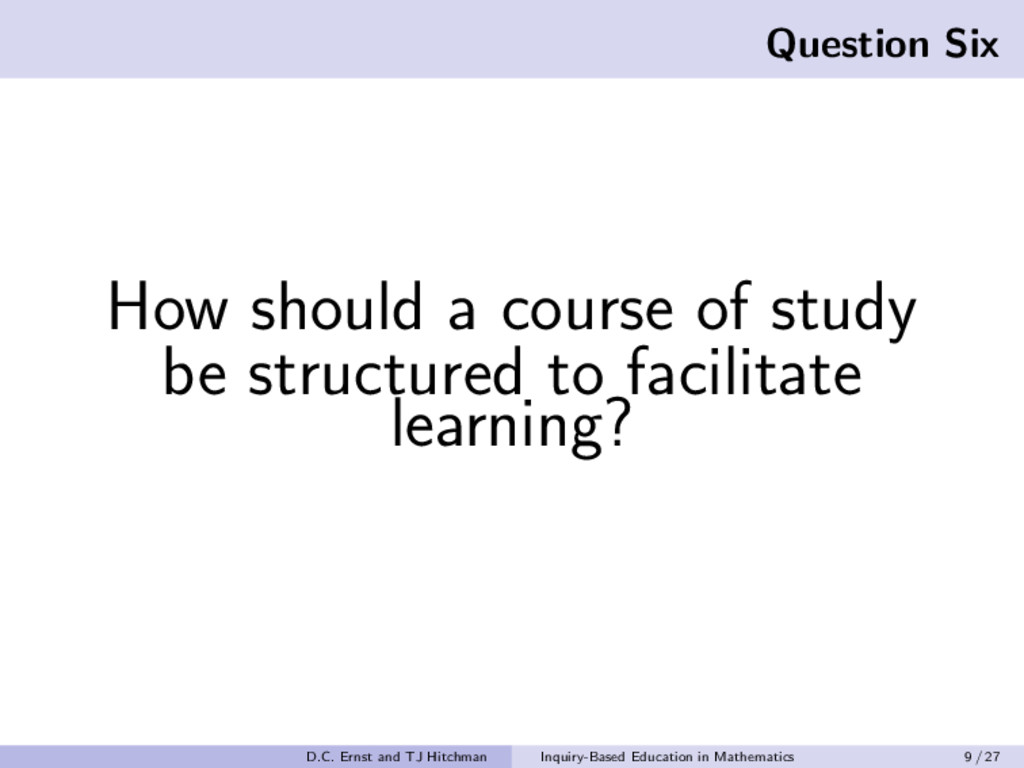 Question Six How should a course of study be st...