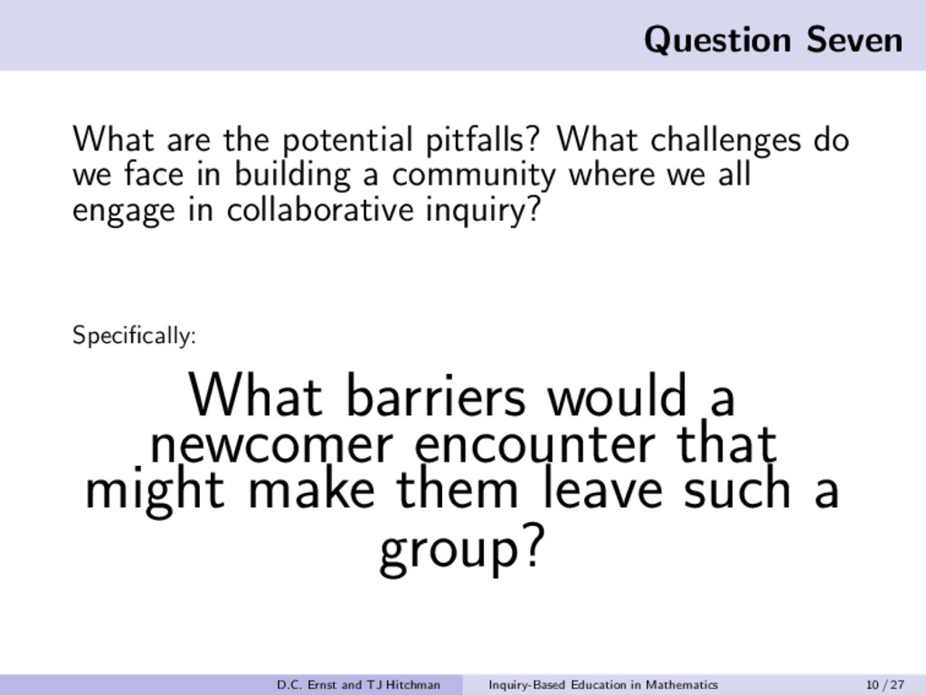 Question Seven What are the potential pitfalls?...