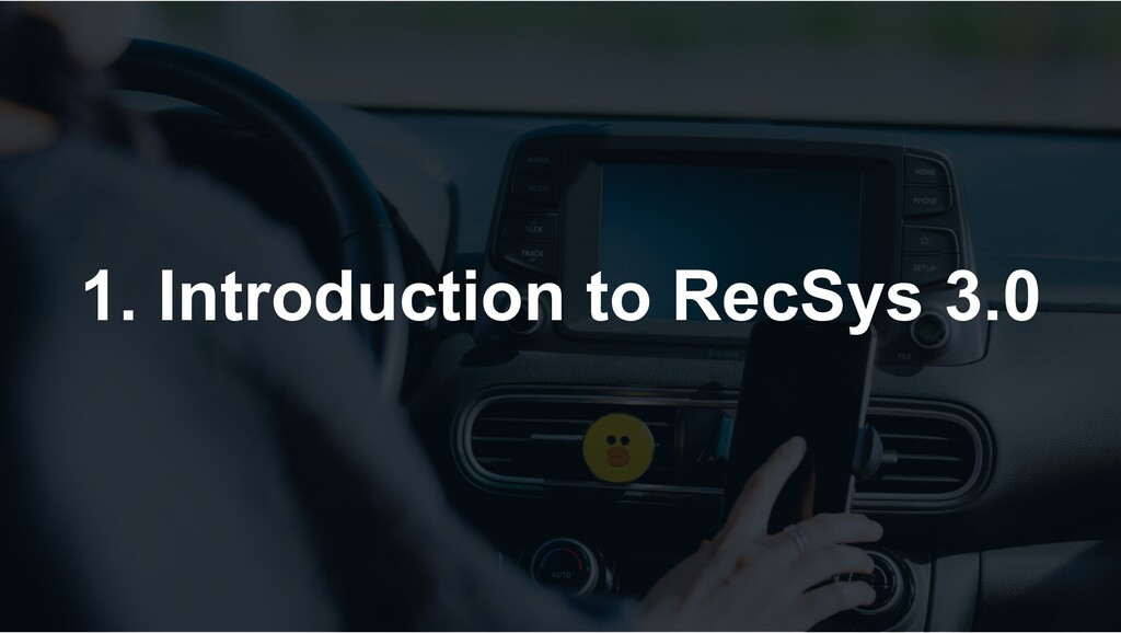1. Introduction to RecSys 3.0