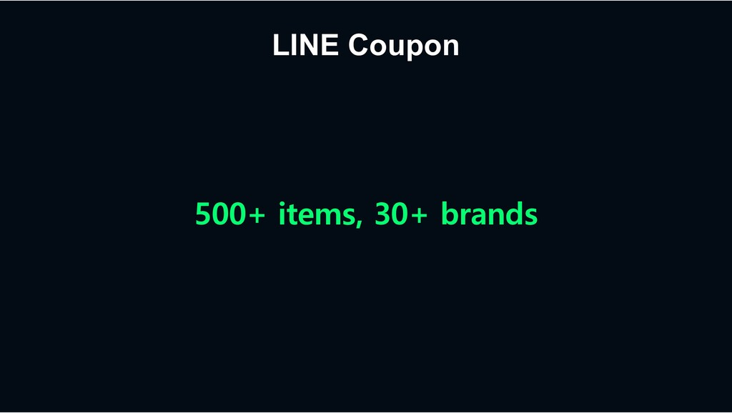 LINE Coupon 500+ items, 30+ brands