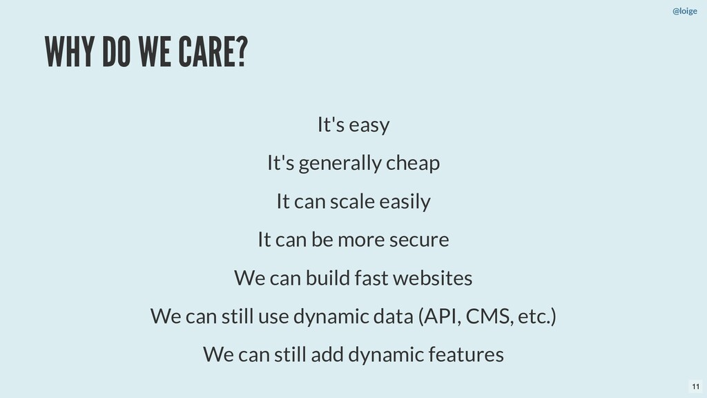 WHY DO WE CARE? It's easy It's generally cheap ...