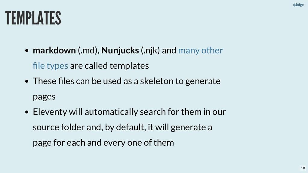 @loige TEMPLATES markdown (.md), Nunjucks (.njk...