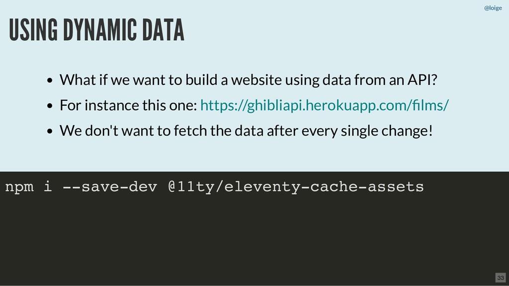 @loige USING DYNAMIC DATA npm i --save-dev @11t...