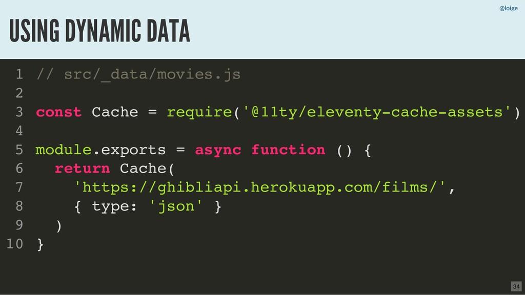 @loige USING DYNAMIC DATA // src/_data/movies.j...