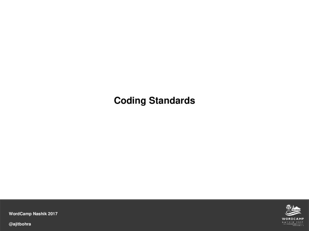 WordCamp Nashik 2017 @ajitbohra Coding Standards