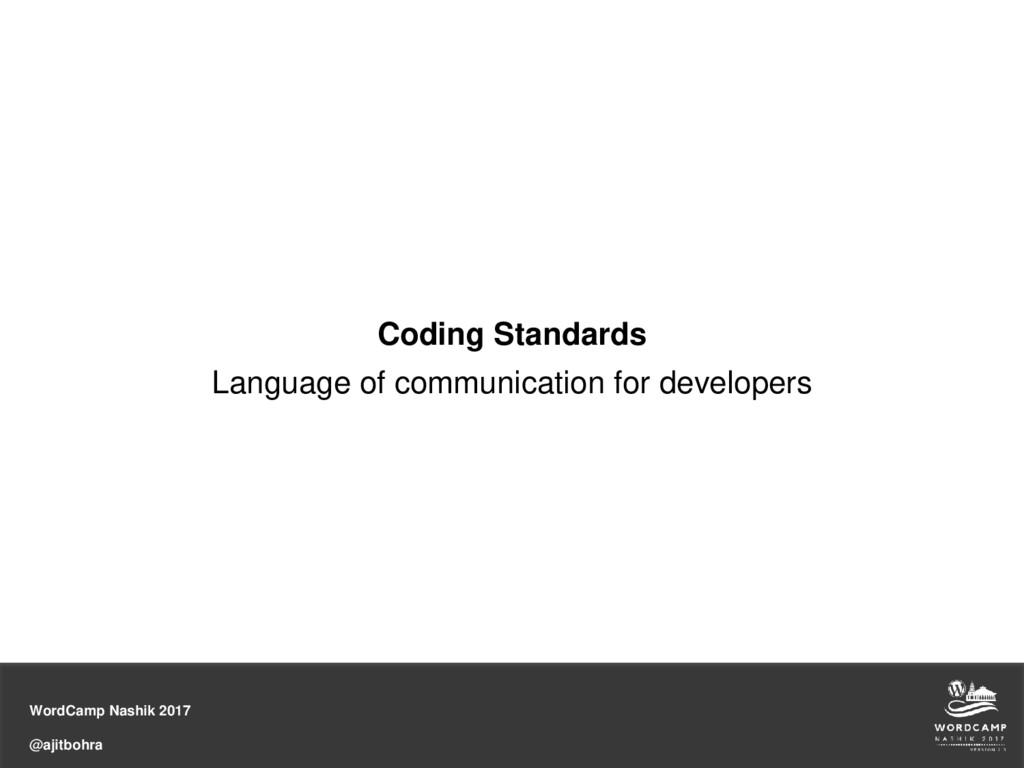 WordCamp Nashik 2017 @ajitbohra Coding Standard...